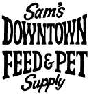 Sam's Downtown Feed and Pet Supply